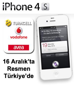 iPhone 4S Resmen 16 Aralık'ta Türkiye'de satışta!