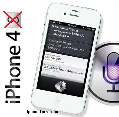 VE Siri (muhtemelen yasa dışı olsa da), iPhone 4'te