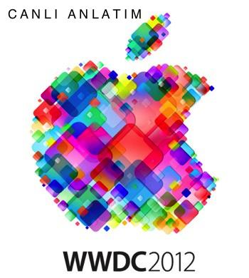 WWDC 2012 Sunumu Canlı Anlatımla Bu Akşam Facebook Sayfamızda
