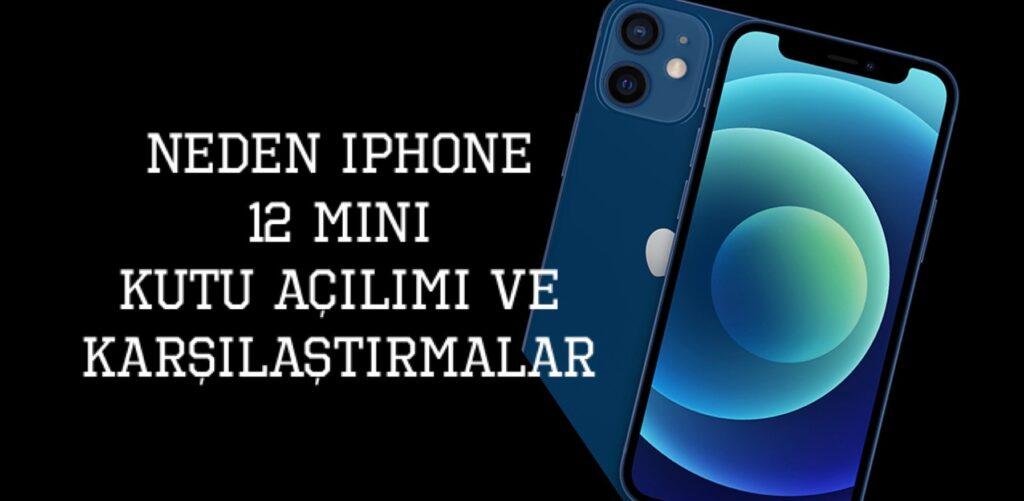 Neden iPhone 12 mini ve Türkçe Kutu Açılımı, iPhone 6s, Iphone X-XS Karşılaştırması